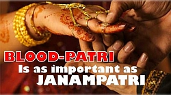 A Blood-patri Is As Important  As Janampatri